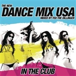 Dance Mix USA - Dance Mix USA - In The Club (Mixed By Ted The Dillenger) [continuous DJ Mix] DB Cover Art