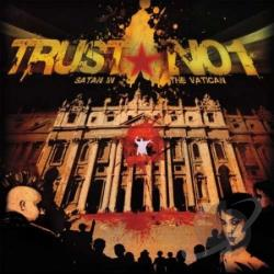 Trust No1 - Satan In the Vatican CD Cover Art