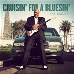 Bailey, Ray - Cruisin' For a Bluesin' CD Cover Art