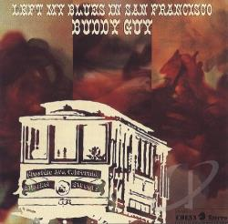 Guy, Buddy - I Left My Blues in San Francisco CD Cover Art