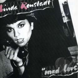 Ronstadt, Linda - Mad Love CD Cover Art