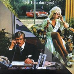 10cc - How Dare You CD Cover Art