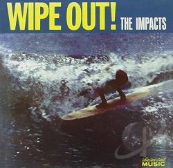 Impacts - Wipe Out! CD Cover Art