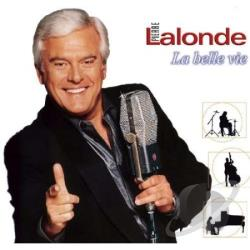 Lalonde, Pierre - La Belle Vie CD Cover Art