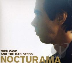Cave, Nick / Cave, Nick & The Bad Seeds - Nocturama CD Cover Art