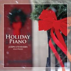 Stevenson, Joseph - Holiday Piano CD Cover Art