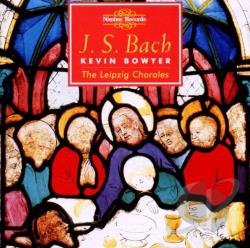 Bowyer, Kevin: organ - J.S. Bach: The Works for Organ, Vol. 10 - Leipzig Chorales CD Cover Art