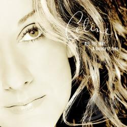 Dion, Celine - All the Way: A Decade of Song CD Cover Art