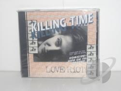 Love Riot - Killing Time CD Cover Art