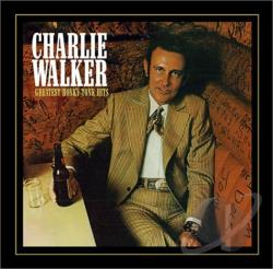 Walker, Charlie - Greatest Honky-Tonk Hits CD Cover Art