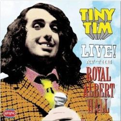 Tiny Tim - Live! At The Royal Albert Hall CD Cover Art