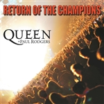 Queen / Rodgers, Paul - Return of the Champions CD Cover Art