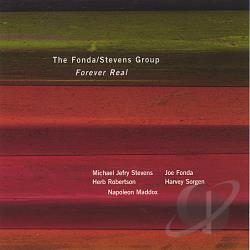 Fonda-Stevens Group - Forever Real CD Cover Art