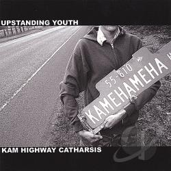 Upstanding Youth - Kam Highway Catharsis CD Cover Art