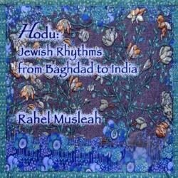 Musleah, Rahel - Hodu: Jewish Rhythms from Baghdad to India CD Cover Art