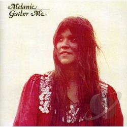 Melanie - Gather Me CD Cover Art