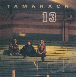 Tamarack - Tamarack 13 CD Cover Art