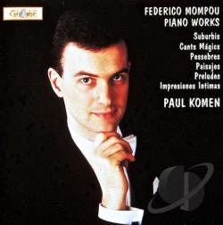 Mompou, F. - Mompou: Piano Works / Paul Komen CD Cover Art