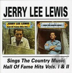 Lewis, Jerry Lee - Sings the Country Music Hall of Fame Hits, Vols. 1-2 CD Cover Art