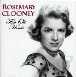 Clooney, Rosemary - This Ole House CD Cover Art