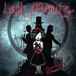Last Minute - Burning Theater CD Cover Art