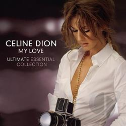 Dion, Celine - My Love: Ultimate Essential Collection CD Cover Art