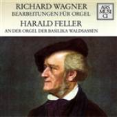 Feller, Harald - Wagner: Arrangements For Organ DB Cover Art