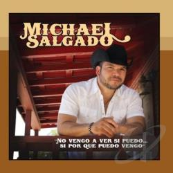 Salgado, Michael - No Vengo a Ver Si Puedo CD Cover Art