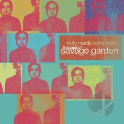 Savage Garden - Truly Madly Completely: The Best of Savage Garden CD Cover Art