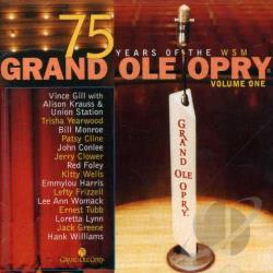 Grand Ole Opry 75th Anniversary, Vol. 1 CD Cover Art