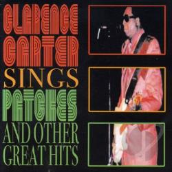 Carter, Clarence - Sings Patches & Other Great Hits CD Cover Art