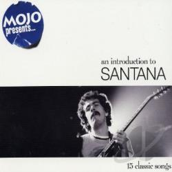 Santana - Mojo Presents... An Introduction To Santana CD Cover Art