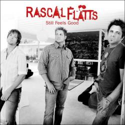 Rascal Flatts - Still Feels Good CD Cover Art
