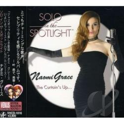 Grace, Naomi - Solo In The Spotlight CD Cover Art