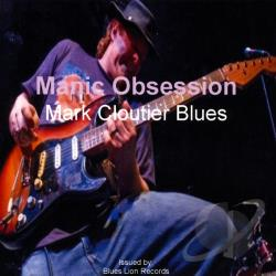 Cloutier, Mark - Manic Obsession CD Cover Art