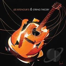 Lee Ritenour's 6 String Theory / Ritenour, Lee [Jazz] - 6 String Theory CD Cover Art