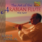 Aal, Bashir Abdel' - Art of the Arabian Flute: The Nay CD Cover Art