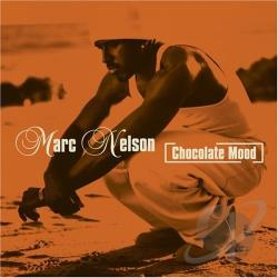 Nelson, Marc - Chocolate Mood CD Cover Art