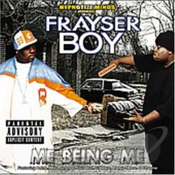 Frayser Boy - Me Being Me CD Cover Art