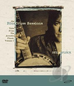Fleck, Bela - Bluegrass Sessions: Acoustic Planet #2 DVA Cover Art