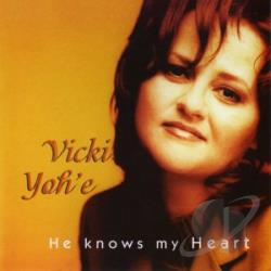 Yohe, Vicki - He Knows My Heart CD Cover Art
