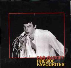 Fad Gadget - Fireside Favorites CD Cover Art