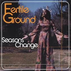 Fertile Ground - Seasons Change CD Cover Art
