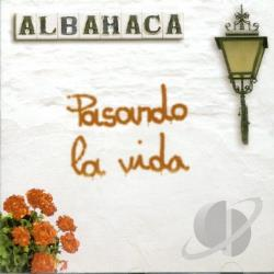 Albhaca - Pasando La Vida CD Cover Art