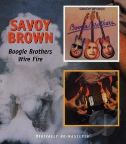Savoy Brown - Boogie Brothers/Wire Fire CD Cover Art
