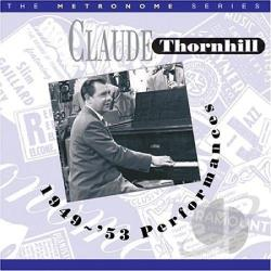 Thornhill, Claude - 1949-1953 Performances CD Cover Art