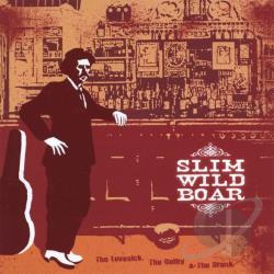 Slim Wild Boar - Lovesick, The Guilty, & The Drunk CD Cover Art