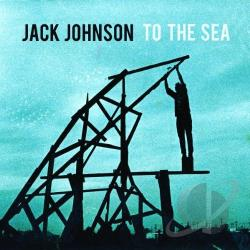 Johnson, Jack - To the Sea CD Cover Art
