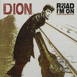Dion - Road I'm On: A Retrospective CD Cover Art