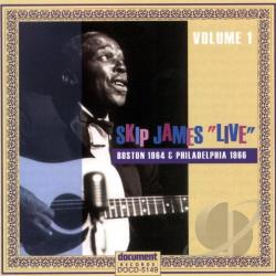 James, Skip - Live: Boston, 1964 & Philadelphia 1966 CD Cover Art